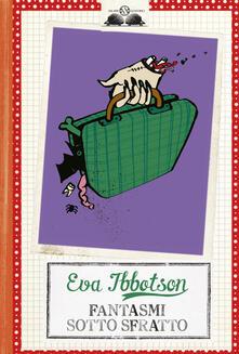 Fantasmi sotto sfratto - Eva Ibbotson - copertina