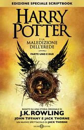 Harry Potter e la maledizione dell'erede. Parte uno e due. Scriptbook. Ediz. speciale copertina