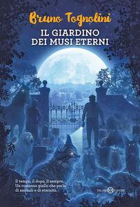 Libro Il giardino dei musi eterni Bruno Tognolini