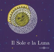 Listadelpopolo.it Il sole e la luna. Ediz. illustrata Image