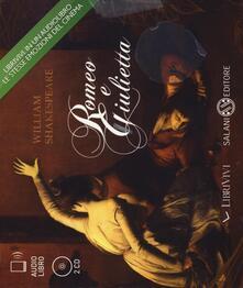 Romeo e Giulietta. Audiolibro. 2 CD Audio.pdf