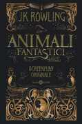 Libro Animali fantastici e dove trovarli. Screenplay originale J. K. Rowling