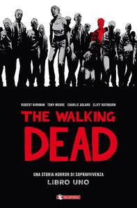 The walking dead. Vol. 1