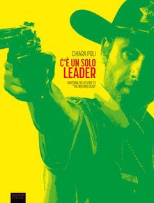 Voluntariadobaleares2014.es C'è un solo leader. Anatomia della serie tv «The Walking Dead» Image