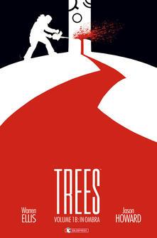 Trees . Vol. 1B: In ombra.