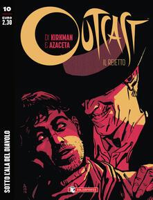Librisulrazzismo.it Outcast. Il reietto. Vol. 10: Sotto l'ala del diavolo. Image