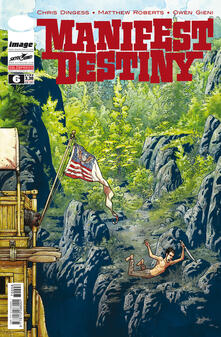 Manifest Destiny. Vol. 6