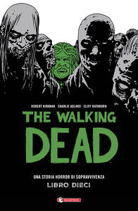 The walking dead. Vol. 10
