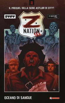 Winniearcher.com Z Nation. Vol. 1: Oceano di sangue. Image