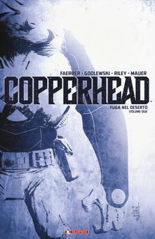 Equilibrifestival.it Copperhead. Vol. 2: Fuga nel deserto. Image