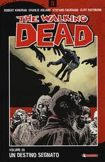 Libro Un destino segnato. The walking dead. Vol. 28 Robert Kirkman Charlie Adlard Stefano Gaudiano