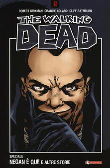 Negan è qui! e altre storie. The walking dead - Robert Kirkman - copertina