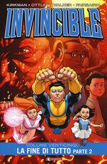 Libro Invincible. Vol. 25\2: fine di tutto, La. Robert Kirkman Cory Walker