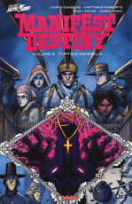 Libro Manifest Destiny. Vol. 6: Fortis e invisibilia. Chris Dingess
