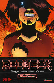 Tegliowinterrun.it Redneck. Vol. 2: occhi addosso, Gli. Image