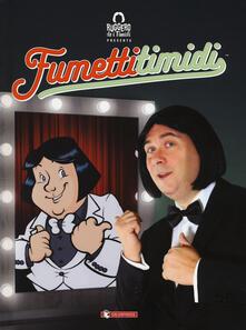 Ruggero de i Timidi presenta: Fumetti timidi.pdf