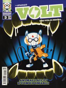 Capturtokyoedition.it Volt. Che vita di mecha... Stagione due. Vol. 3: Animali sci-fi e come domarli. Image
