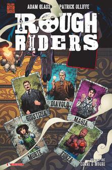 Antondemarirreguera.es Rough Riders. Vol. 3: Corri o muori. Image