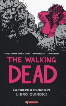 Festivalpatudocanario.es The walking dead. Vol. 15 Image