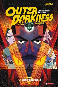Daddyswing.es Outer darkness. Dentro la tenebra. Vol. 2: suono dell'odio, Il. Image