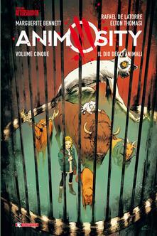 Animosity. Vol. 5: dio degli animali, Il. - Marguerite Bennett,Rafael de Latorre - copertina