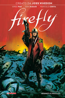 Firefly. Vol. 2: Segreti e peccati. - Joss Whedon,Greg Pak - copertina