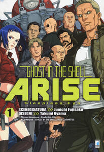Ghost in the shell. Arise. Sleepless Eye. Vol. 1