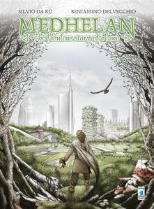 Medhelan: the fabulous story of a land.