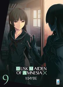 Dusk maiden of amnesia. Vol. 9
