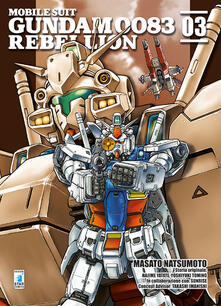 Collegiomercanzia.it Rebellion. Mobile suit Gundam 0083. Vol. 3 Image