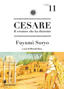 Letterarioprimopiano.it Cesare. Il creatore che ha distrutto. Vol. 11 Image
