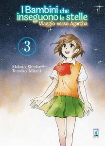 Viaggio verso Agartha. I bambini che inseguono le stelle. Vol. 3