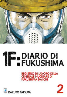 Squillogame.it 1F:Diario di Fukushima. Vol. 2 Image
