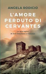 L' amore perduto di Cervantes
