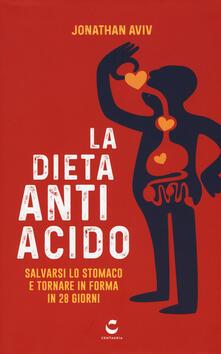 Fondazionesergioperlamusica.it La dieta antiacido. Salvarsi lo stomaco e tornare in forma in 28 giorni Image