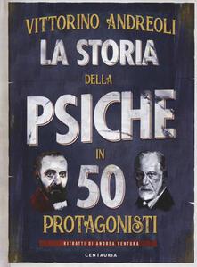 La storia della psiche in 50 protagonisti.pdf