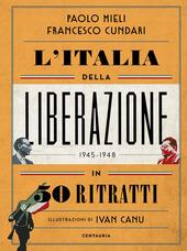 Copertina  L'Italia della Liberazione in 50 ritratti