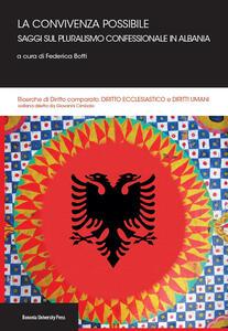 La convivenza possibile. Saggi sul pluralismo confessionale in Albania