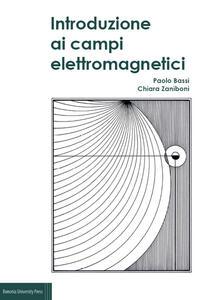 Introduzione ai campi elettromagnetici