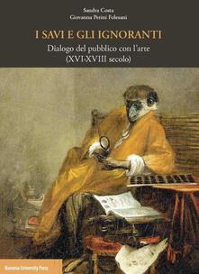 Listadelpopolo.it I savi e gli ignoranti. Dialogo del pubblico con l'arte (XVI-XVIII secolo) Image