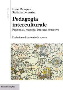 Premioquesti.it Pedagogia interculturale. Pregiudizi, razzismi, impegno educativo Image