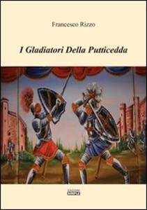I gladiatori della putticcedda