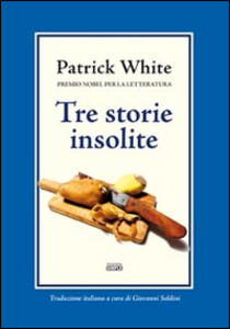 Tre storie insolite