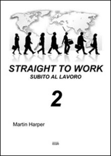 Camfeed.it Straight to work-Subito al lavoro. Vol. 2 Image