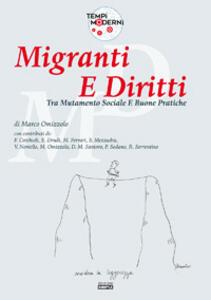 Migranti e diritti. Tra mutamento sociale e buone pratiche