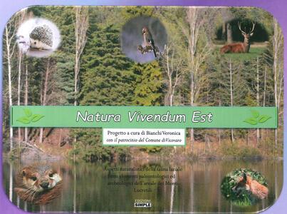 Natura vivendum est. Aspetti naturalistici della fauna laziale con elementi paleontologici ed archeologici dell'areale dei Monti Lucretili