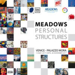 Meadows personal structures. Catalogo della mostra (Venezia, 13 maggio-26 novembre 2017). Ediz. illustrata