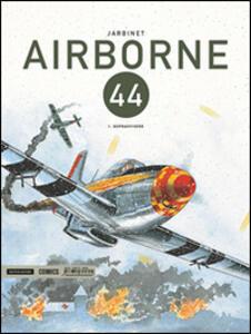 Airborne 44. Vol. 1: Sopravvivere.