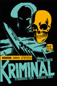 Kriminal. Vol. 9: Febbraio 1967-Maggio 1967.