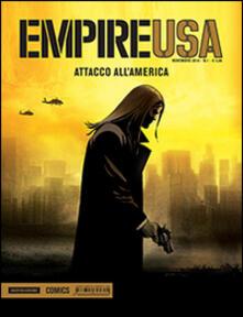 Amatigota.it Attacco all'America. Empire USA. Vol. 1 Image